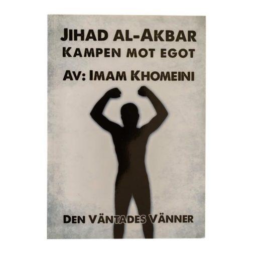 Jihad al-akbar - Kampen mot egot